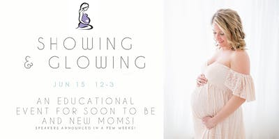 Showing and Glowing Motherhood Event