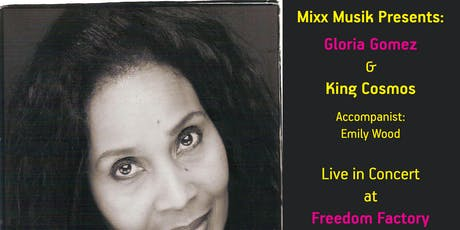 Gloria Gomez Live in Concert with King Cosmos tickets