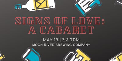 Signs of Love: A Cabaret