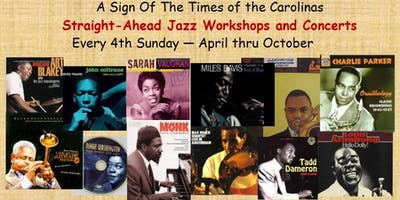 "2019 ""Straight-Ahead"" Jazz Series (April thru Oct) by A Sign Of The Times"