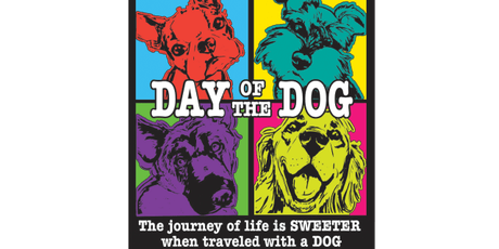 2019 Day of the Dog 1 Mile, 5K, 10K, 13.1, 26.2 -Boston tickets