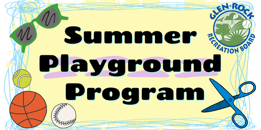 2019 Glen Rock Park Summer Playground Program