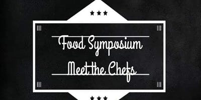 FOOD SYMPOSIUM MEET THE CHEFS EVENT