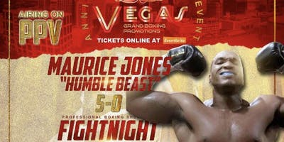 Maurice Jones Live Pro Boxing Event 5/25/19