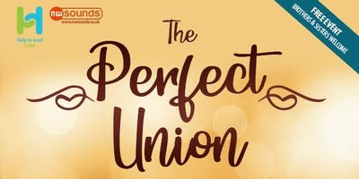 The Perfect Union - Rainham Essex