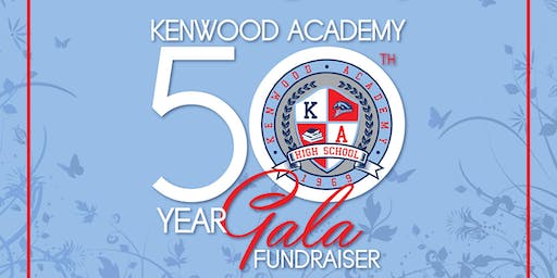 The Kenwood Academy 50th Year Black Tie Gala Fundraiser