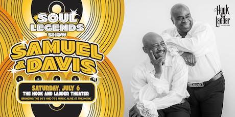 """Samuel & Davis """"Soul Legends Show"""" tickets"""