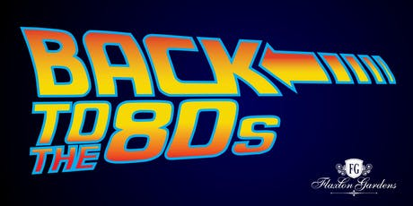 Back to the 80's Party at Flaxton Gardens tickets