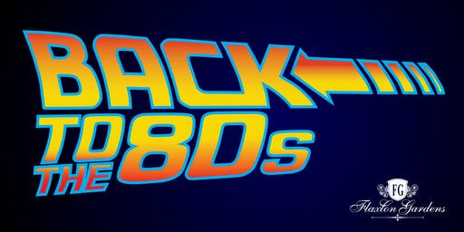Back to the 80's Party at Flaxton Gardens