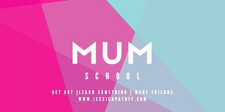 Mum School tickets