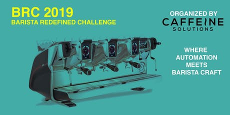 BRC 2019 Barista Redefined Challenge @ SCE tickets