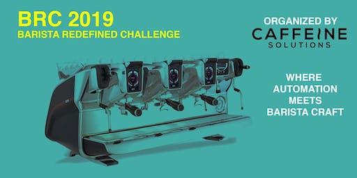 BRC 2019 Barista Redefined Challenge @ SCE