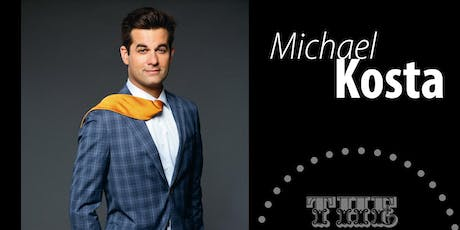 Michael Kosta  - Friday - 9:45pm tickets