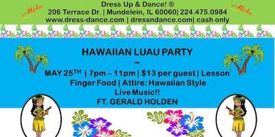Hawaiian Luau Party! with Live Music at Dress Up & Dance!