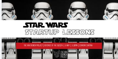 Star Wars Startup Lessons   Revenge of the Si(x)th