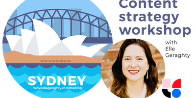 Content strategy in practice - Sydney - Nov 2019 - Training workshop