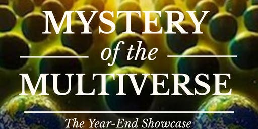 Mystery Of The MULTIVERSE: DMD Year-End Showcase