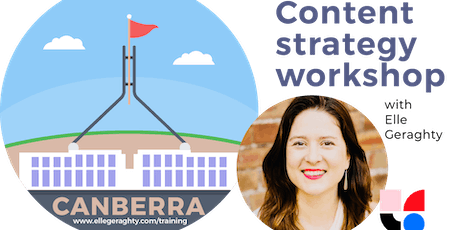 Content strategy in practice  - Canberra - Nov 2019 - Training workshop - Please note date has changed tickets