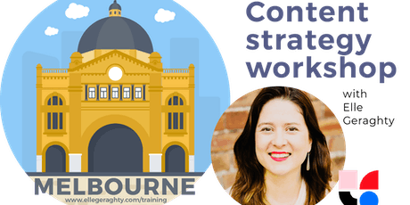 Content strategy in practice - Melb - Oct 2019 - Training workshop tickets