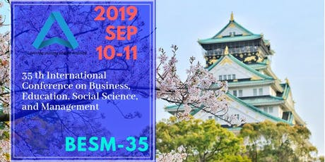 35th International Conference on Business, Education, Social Science, and Management (BESM-35) tickets