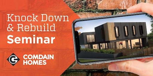 26 June Knock Down Rebuild Seminar with Comdain Homes