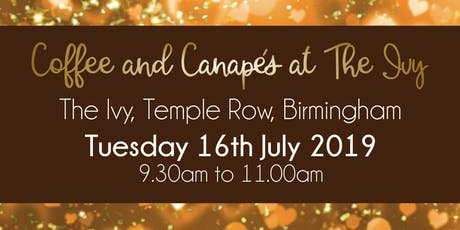 Birmingham #LoveBiz Coffee and Canapés Networking Event at The Ivy tickets