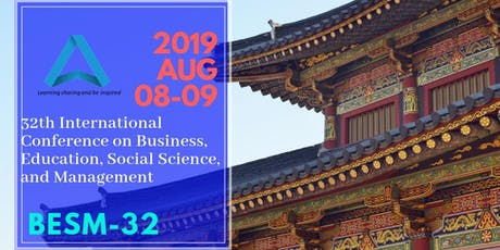 32th International Conference on Business, Education, Social Science, and Management (BESM-32) tickets