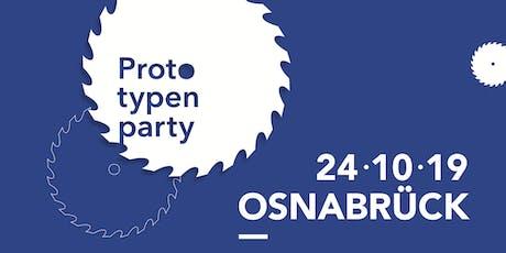 Prototypenparty Osnabrück 24.10.2019 Tickets