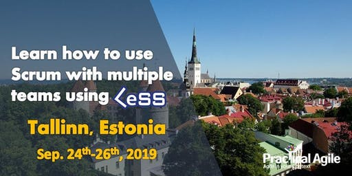 LeSS Practitioner Course (Tallinn, Estonia) September 24th-26th, 2019