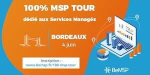 100 % MSP Tour Bordeaux - Evenement #IT #MSP