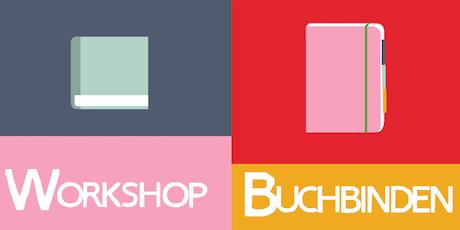 Workshop -Buchbinden - Reisetagebuch mit Heftbindung Tickets
