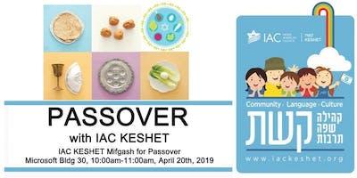 IAC KESHET Mifgash for Passover - Redmond