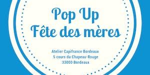 Pop-Up Store / Fête des mères le 23 & 24 mai 20019