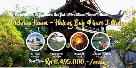 Paket Tour Vietnam Hanoi - Halong Bay 4 hari 3 Malam billets