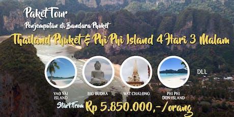 Paket Tour Thailand Phuket - Phi Phi Island 4 Hari 3 Malam tickets