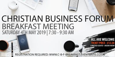Christian Business Forum | Breakfast Meeting - All are Welcome