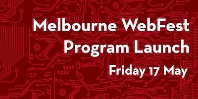 Melbourne WebFest Program Launch 2019