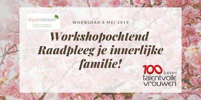 Workshop 100 Talentvolle Vrouwen Zutphen:  Raadpleeg je innerlijke familie!