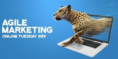 "Online Tuesday #89 \""Agile Marketing\"""