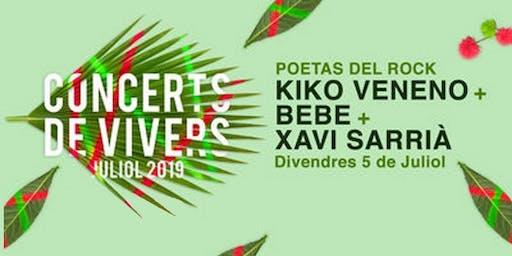 Festival Poetas del Rock en Valencia (Xavi Xarriá, Bebe, Kiko Veneno) - Concerts de Vivers