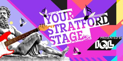 Your Stratford Stage - Stratford Circus Takeover