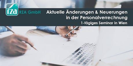 Aktuelle Änderungen & Neuerungen in der Personalverrechnung - 1-tägiges Seminar in WIEN Tickets
