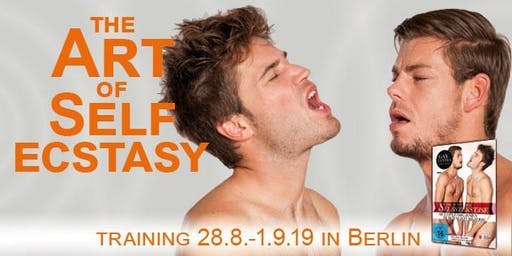 The Art of Self-Ecstasy - Berlin