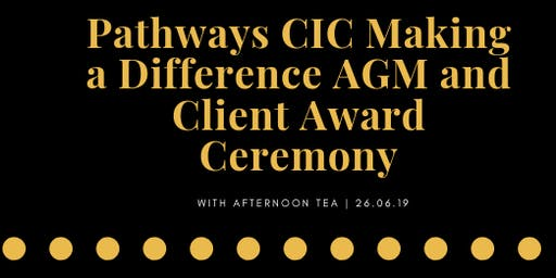 Pathways CIC Making a difference AGM & Client Award Ceremony