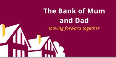 Bank of Mum and Dad event