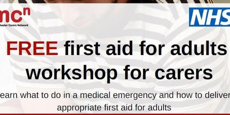 First Aid for adults - FREE workshop for Manchester carers tickets