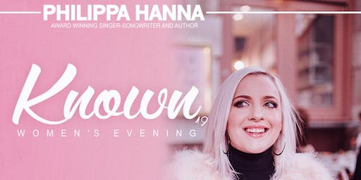 Philippa Hanna 'Known' Tour '19 (Women's Evening)