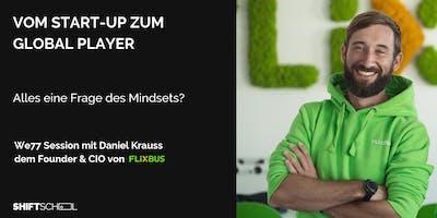 We77-Talk mit Daniel Krauss, CIO FLIXBUS