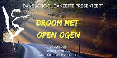 Dansschool Danzette presenteert: DROOM MET OPEN OGEN