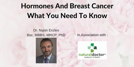 Hormones And Breast Cancer - What You Need To Know, By Dr Eccles tickets